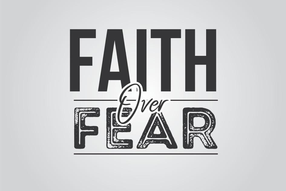 ► Regaining Control: Faith Over Fear